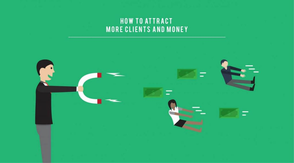 Attract More Clients And Customers